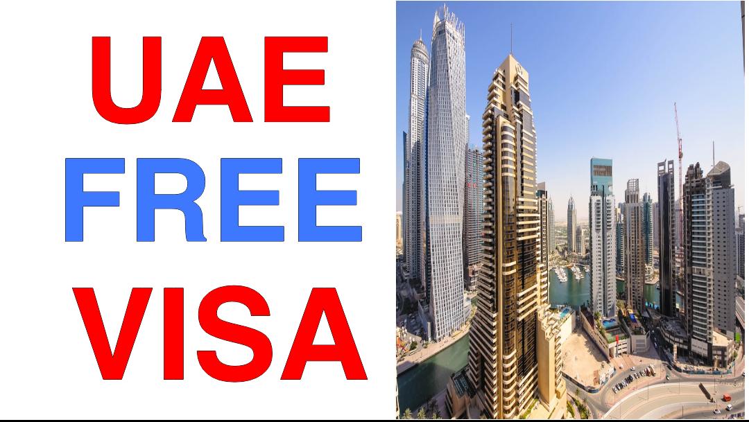 Get UAE Visa Free Dubai Free Visa