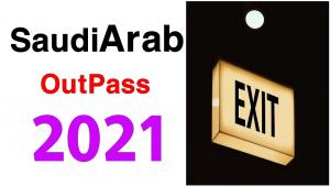 Saudi Arabia Out Pass 2021