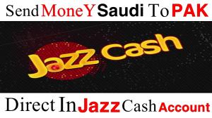 Send Money From Saudi To Pakistan Jazz Cash